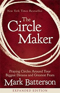 The Circle Maker by Mark Patterson