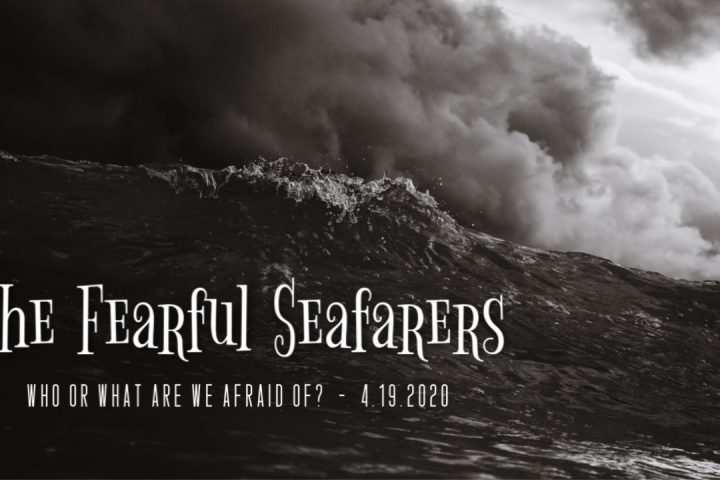 The Fearful Seafarers