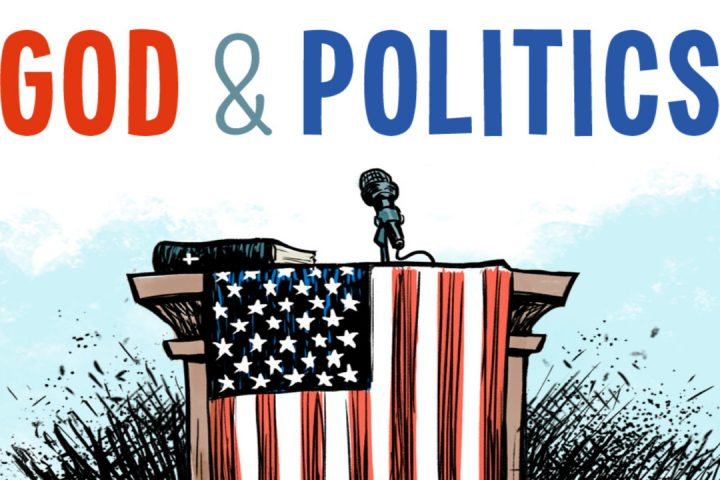 God and Politics Sermon Series