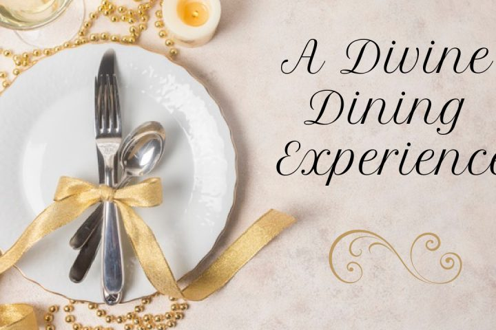A Divine Dining Experience Sermon Series
