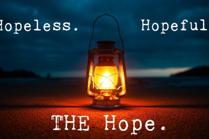 Hopeless Hopeful and THE Hope sermon series at Kalkaska Church of Christ